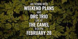 Weekend Plans,  DRC Trio