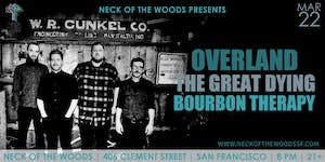 Overland, The Great Dying, Bourbon Therapy