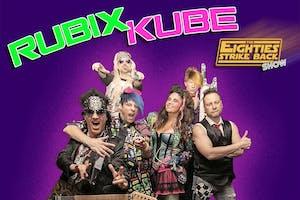 Rubix Kube 80s Tribute