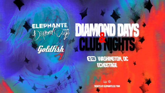 Elephante - Diamond Days & Club Nights