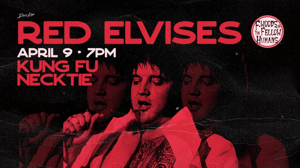 Red Elvises ~ F. Woods and The Fellow Humans