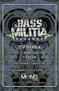 Bass Militia (UK) ft. TVNDRA// Teotek // Easy J // T-Break / Rivibes / More