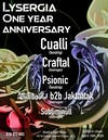 Lysergia One Year Anniversary ft  Cualli, Craftal, Psionic, and more
