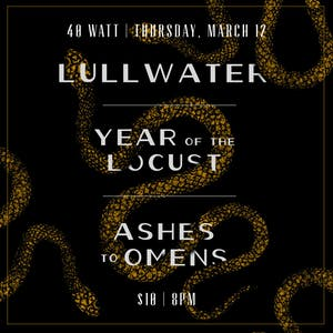 Lullwater - Year of the Locust - Ashes to Omens