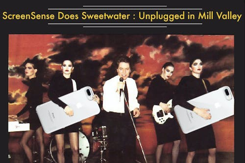 ScreenSense Does Sweetwater: Unplugged in Mill Valley