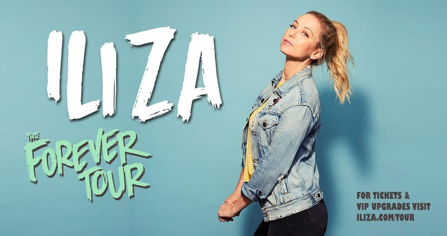 POSTPONED, STAY TUNED FOR UPDATES: Iliza: The Forever Tour