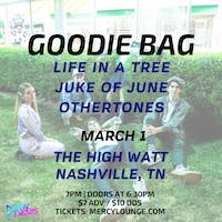 Goodie Bag w/ Life in a Tree, Juke of June, and Othertones