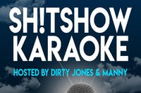 Shitshow Karaoke w/ Wallace and Manny - Every Monday at B Side