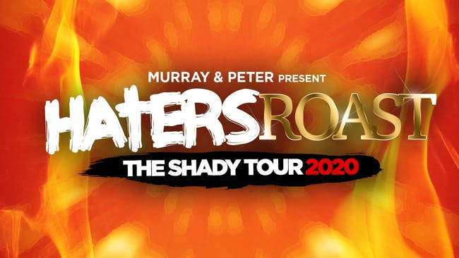 Haters Roast - The Shady Tour
