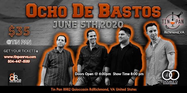 Ocho De Bastos Band