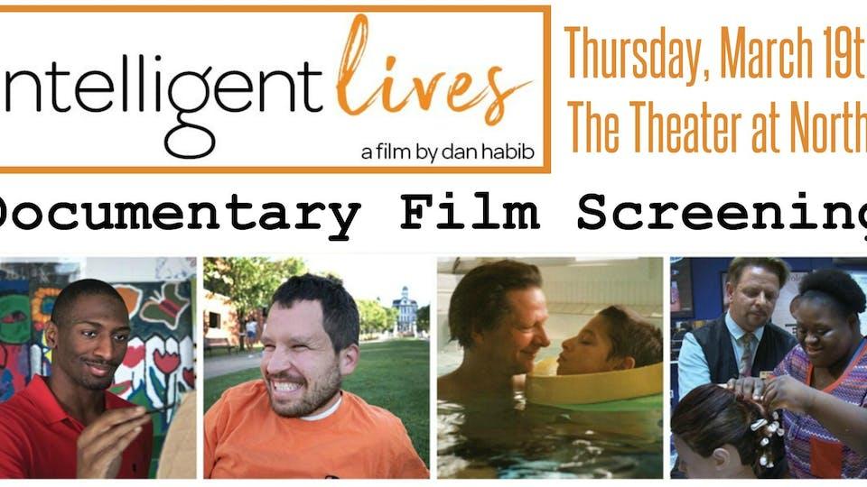 """Intelligent Lives"" Documentary Film Screening"