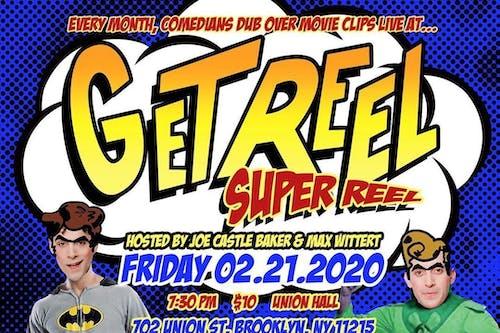 Get Reel: Super Reel with Max Wittert and Joe Castle Baker