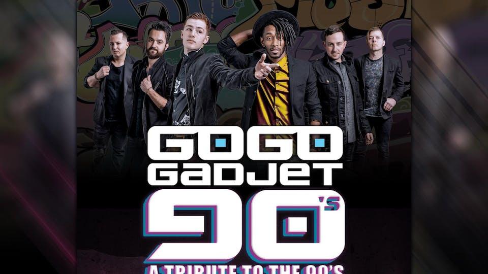 90s Night with Go Go Gadjet