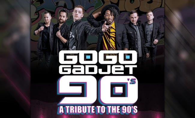 90s Night with Go Go Gadjet