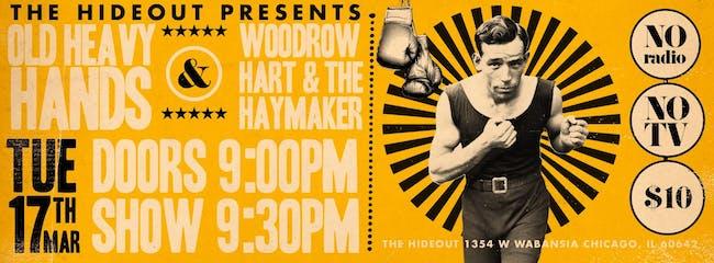 Woodrow Hart & The Haymaker, Old Heavy Hands