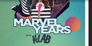 Marvel Years with K+Lab
