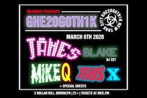 Ghe20g0th1k: James Blake (DJ Set), Mike Q, Venus X