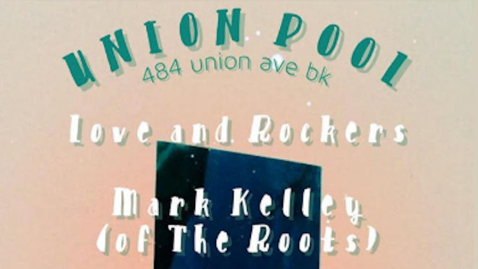 Love & rockers•Mark Kelly(The Roots)Trio•S.B.M•Climates