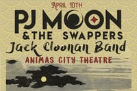 POSTPONED TO AUGUST 28th PJ MOON & The Swappers