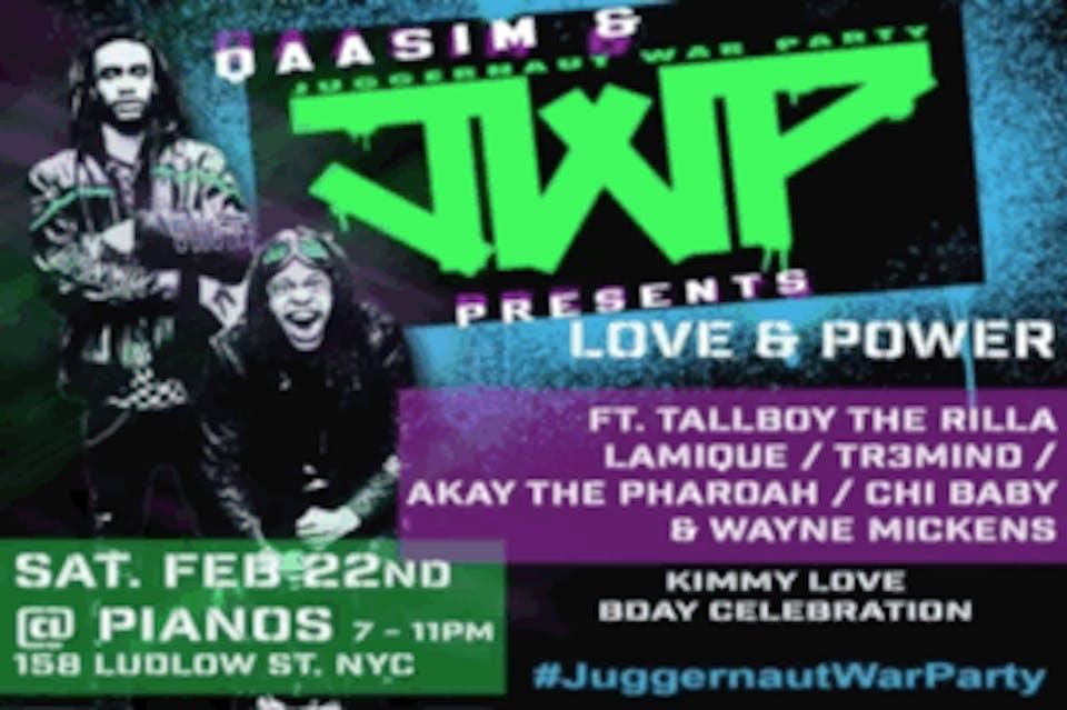 "Qaasim & The Juggernaut War Party Presents:  ""Love & Power"""