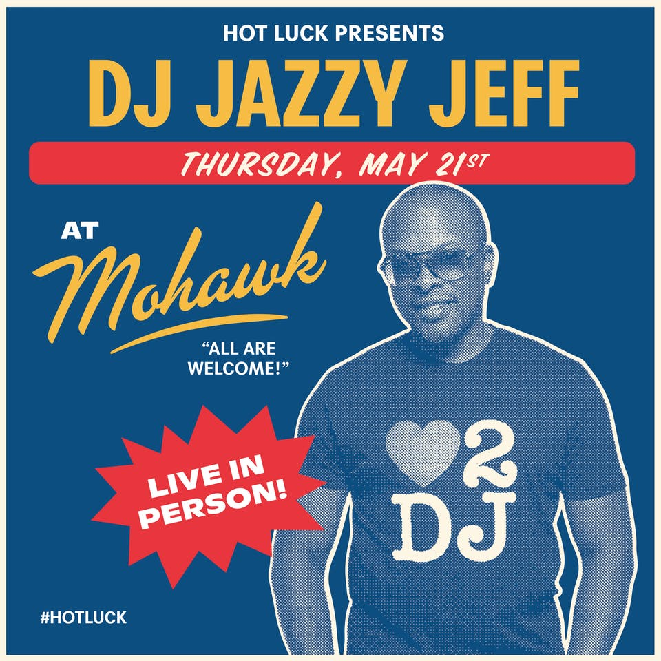 POSTPONED: DJ Jazzy Jeff @ Mohawk