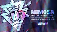 MiMOSA | 4/3 at The Loft