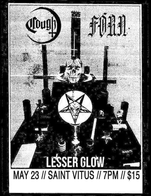 Cough, Fórn, Lesser Glow