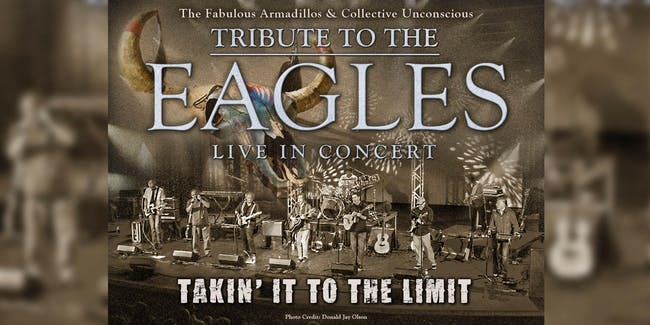 """RESCHEDULED: FABULOUS ARMADILLOS """"TAKIN' IT TO THE LIMIT"""" EAGLES TRIBUTE"""