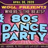 *CANCELED*80s Dance Party ft. DJ Frankie Who