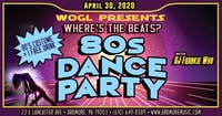 80s Dance Party ft. DJ Frankie Who