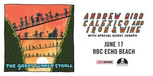 Andrew Bird and Calexico and Iron & Wine: The Great Summer Stroll