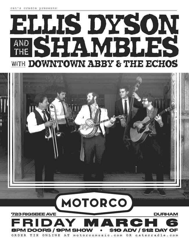 ELLIS DYSON & THE SHAMBLES / Downtown Abby and the Echoes