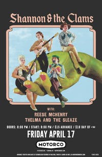 POSTPONED -SHANNON & THE CLAMS/ Thelma and the Sleaze/ Reese McHenry
