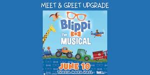 Blippi The Musical Meet & Greet UPGRADE