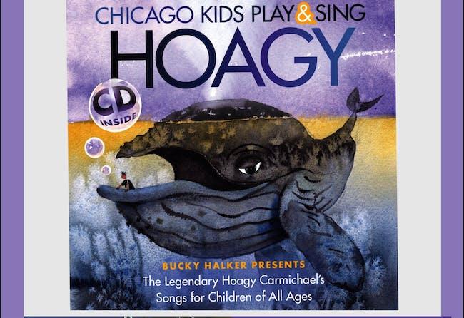 Chicago Kids Play & Sing Hoagy