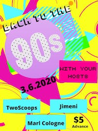 Back to the 90s - Dance Party ft TwoScoops, Jimeni, & Marl Cologne