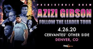 Azizi Gibson w/ Special Guests