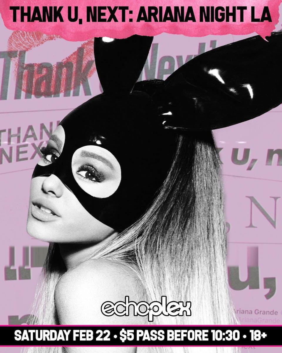 thank u, next: Ariana Night LA