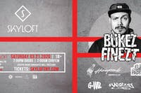 Skyloft Presents: Bukez Finezt w/ Honeycomb & Evac Protocol
