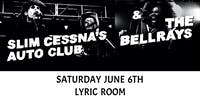 SLIM CESNA'S AUTO CLUB (SCAC) w/ THE BELLRAYS at LYRIC ROOM in GREEN BAY