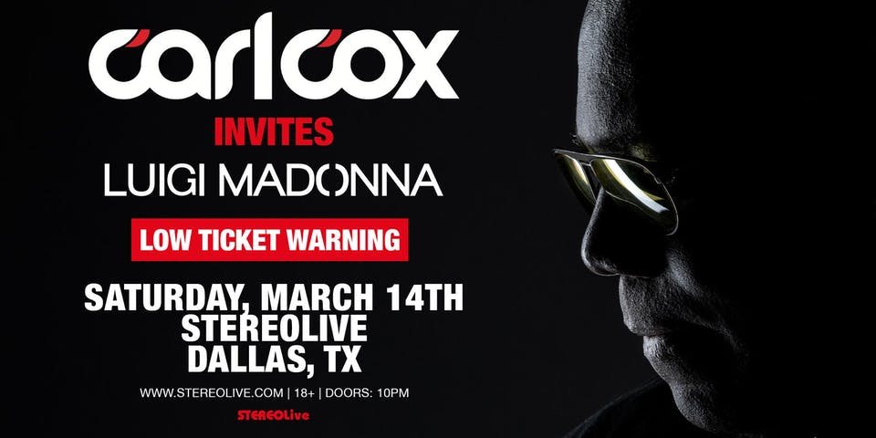 Postponed, New Date TBD - Carl Cox - Stereo Live Dallas