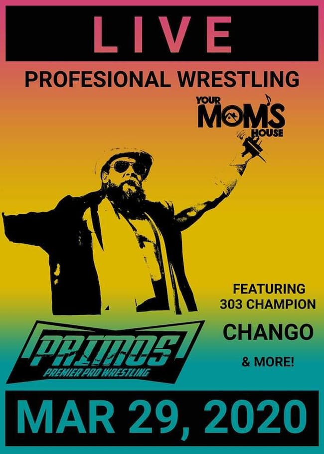 Primos Pro Wrestling at Your Mom's House