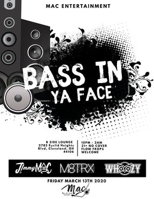 BASS IN YA FACE FT. M8TRX & WHOOZY