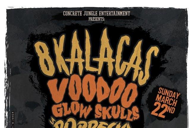 8 Kalacas / Voodoo Glow Skulls