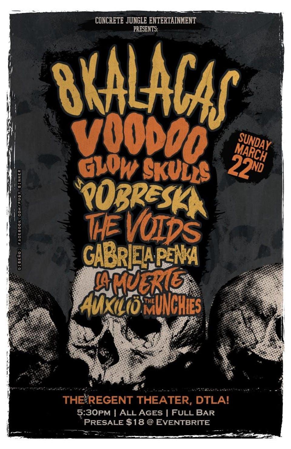 POSTPONED: 8 Kalacas / Voodoo Glow Skulls