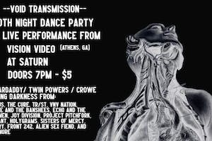 Void Transmission Goth Night Dance Party Ft. Vision Video