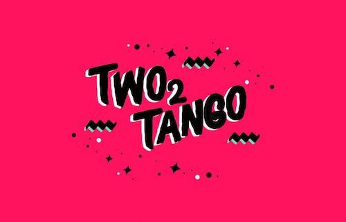 TWO  2 TANGO