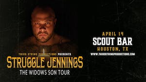 Struggle Jennings - show has been rescheduled for July 7, 2020