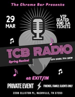 TCB Radio: A Chrome Bar Recital