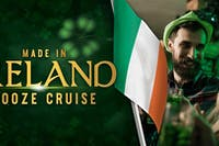 MADE IN IRELAND - NYC's #1 ST. PATRICK'S DAY CRUISE Boat Party